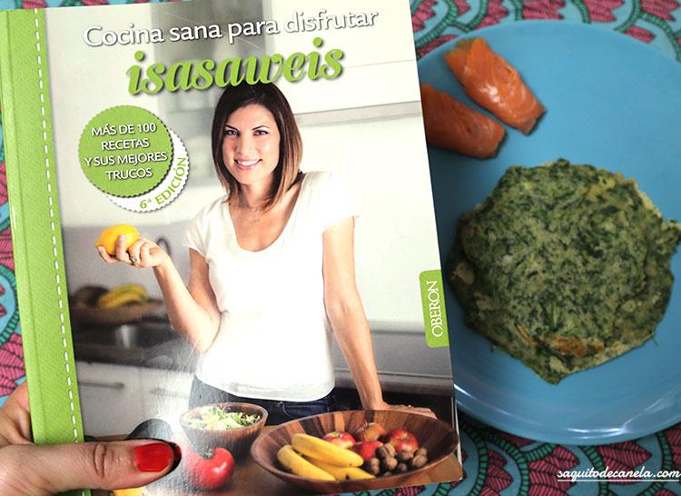 cocina sana para disfrutar, de isasaweis